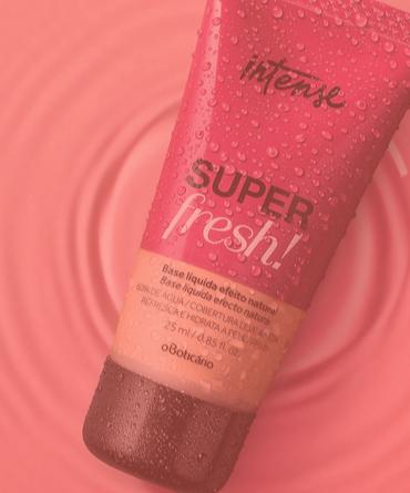 Intense Super Fresh é o lançamento garante um make leve e natural