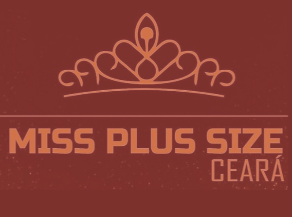 Miss Plus Size CE 2019 se aproxima e aumentam as expectativas para o Nacional